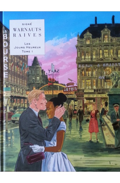 Warnauts, Raives, Les Jours Heureux, T.1, Ed Le Lombard , Tirage spécial Brüsel