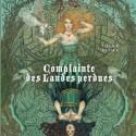 Béatrice Tillier, Jean Dufaux, Complainte des Landes Perdues, Cycle 3 T.1, Editions Dargaud