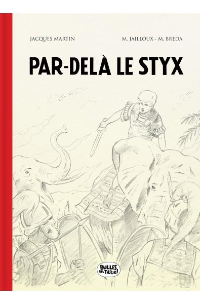 Marc Jailloux, Alix, Par delà le Stix, TT, ED Bulles en Tête