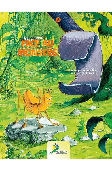 Lili La Fourmi T.02, Face au Monstre, Editions Nordesta