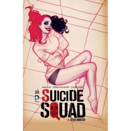 Adam Glass, Federico Dallochio, Clayton Henry, Suicide Squad T.01, Editions Urban Comics