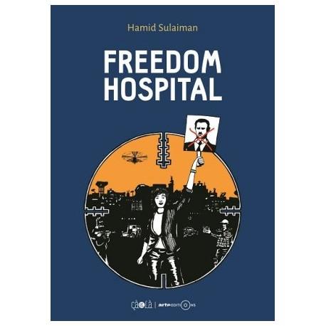 Sulaiman Hamid, Freedom Hospital, Co-Editions çà et là/ Arte