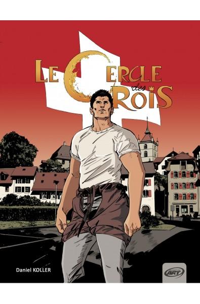 Koller Daniel, Le Cercle des Rois, Ed PerspectivesArt9