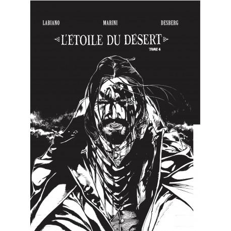 Desberg, Labiano, L'Etoile du desert T4, version N&B, Ed PerspectivesArt9