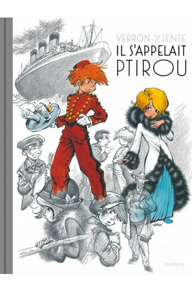Verron, Y. Sente, Il s'appelait Ptirou, Tirage de Tête, Ed Dupuis