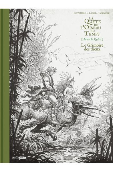 Loisel, Letendre, Aouamri, Avant La quête- Le Grimoire des Dieux- TT, Editions Black and White