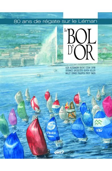 Collectif, Le Bol d'Or, 80 ans de régate sur le lac Léman, Editions PerspectivesArt9