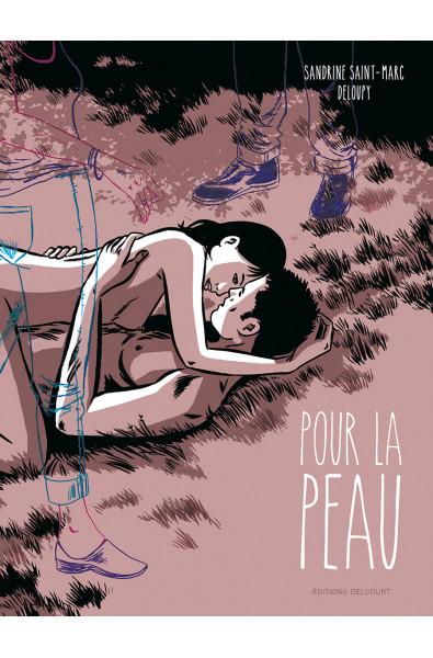 Deloupy, Sandrine Saint-Marc, Pour la peau, Editions Delcourt