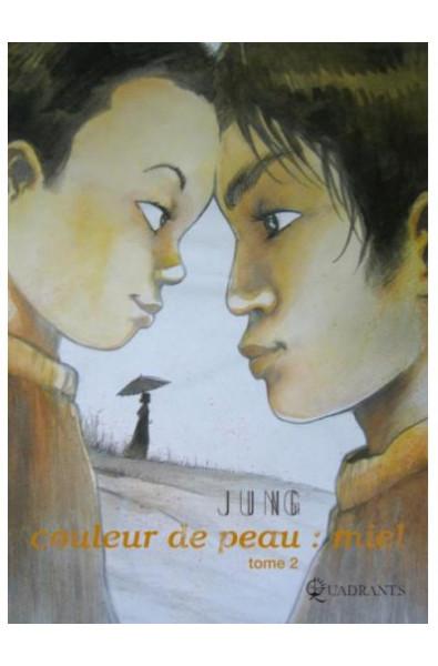 Jung, Couleur de peau : miel T 2, Editions Soleil