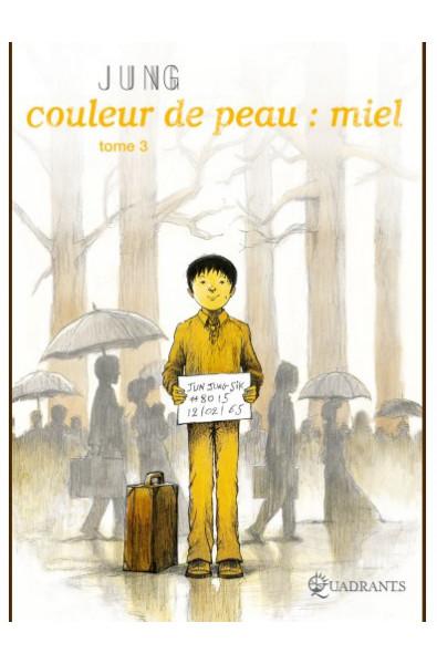 Jung, Couleur de peau : miel T 3, Editions Soleil