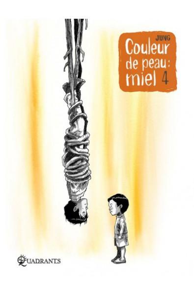 Jung, Couleur de peau : miel T 4, Editions Soleil
