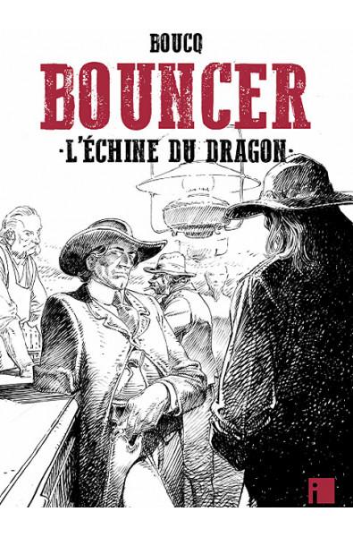Boucq, Bouncer, L'échine du dragon, TT, Editions i