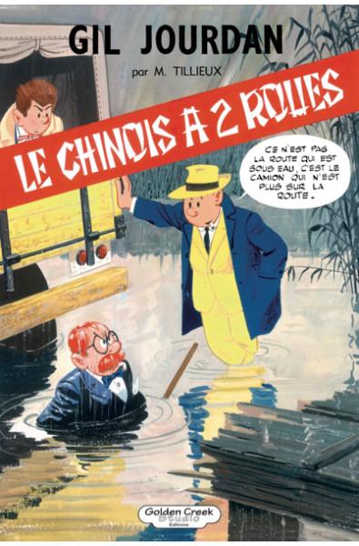 Tillieux, Gil Jourdan, Le chinois à 2 roues, TT,Editions Golden Creeks