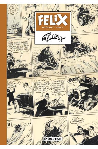 Maurice Tillieux, Félix Intégrale T4, Editions de l'Elan