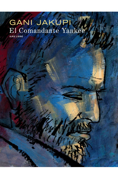 Gani Jakupi, El Comandante Yankee, Tirage Luxe pour PerspectivesArt9