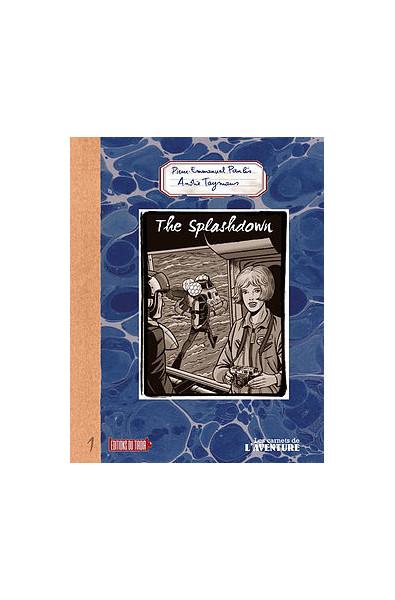 Pierre-Emmanuel Paulis, André Taymans, The Splashdown, Editions du Tiroir