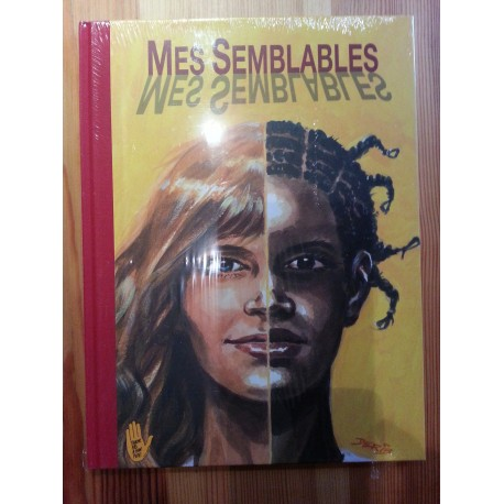 Mes Semblables, ouvrage collectif