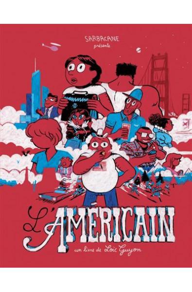 L'américain - Loïc Guyon