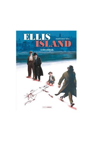 Ellis Island T2 Le rêve Américain - Miras