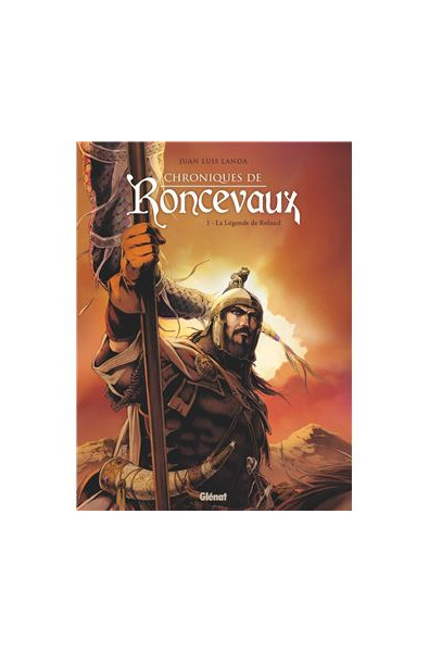 Chroniques de Roncevaux T1 - Juan Luis Landa