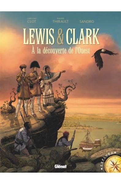 Lewis & Clark A la découverte de l'ouest - Sandro