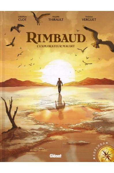 Rimbaud L'explorateur maudit - Thomas Verguet