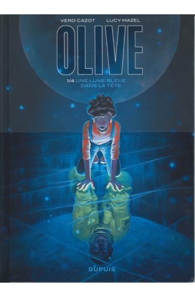 Olive T1 Une lune bleur dans la tête - Lucy Mazel