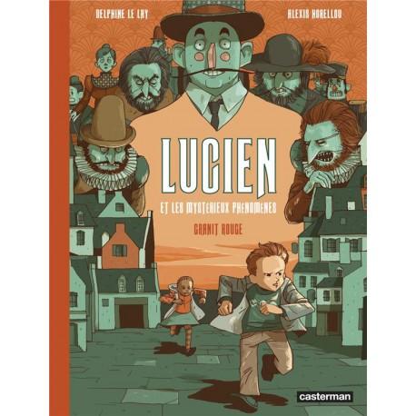 Lucien et les mystérieux phénomènes T2 Granit rouge - Alexis Horellou
