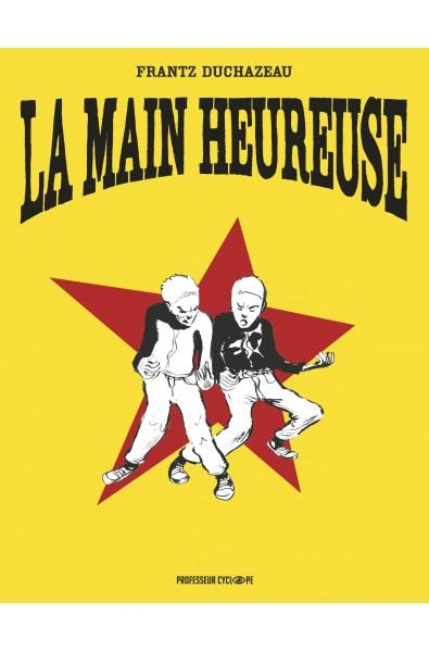 Frantz Duchazeau, La Main Heureuse, Collector, ed Casterman